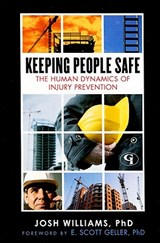Keeping People Safe | Williams, Josh, Ph.D. |