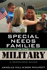 Special Needs Families in the Military | Hill, Janelle ; Philpott, Don |