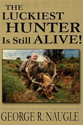 The Luckiest Hunter is Still Alive