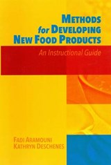Methods for Developing New Food Products | Fadi Aramouni; Kathryn Deschenes |