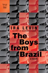 The Boys from Brazil | Ira Levin |
