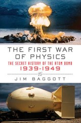 The First War of Physics | Jim Baggott |
