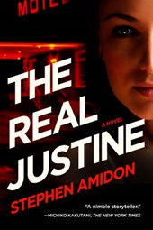 The Real Justine - A Novel