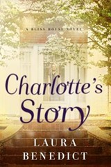 Charlotte`s Story - A Bliss House Novel | Laura Benedict |