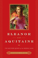 Eleanor of Aquitaine | Desmond Seward |