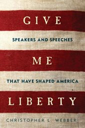 Give Me Liberty | Christopher L Webber |