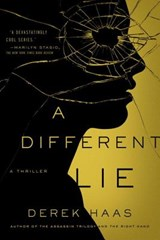 A Different Lie | Derek Haas |