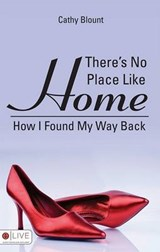 There's No Place Like Home | Cathy Blount |