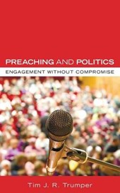 Preaching and Politics