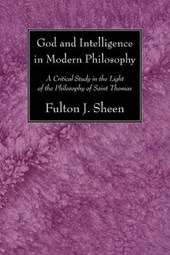 God and Intelligence in Modern Philosophy | Fulton J. Sheen |