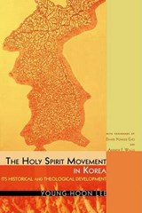 The Holy Spirit Movement in Korea | Young-Hoon Lee |