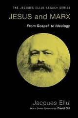 Jesus and Marx | Jacques Ellul |