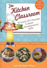 The Kitchen Classroom | Gabrielle Kaplan-Mayer |