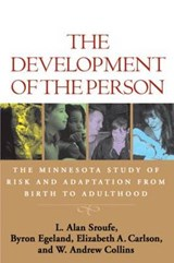The Development of the Person | L. Alan Sroufe & Byron Egeland & Elizabeth A. Carlson & W. Andrew Collins |