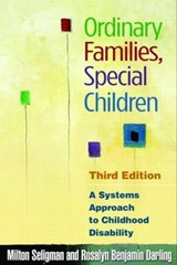 Ordinary Families, Special Children | Seligman, Milton ; Darling, Rosalyn Benjamin |