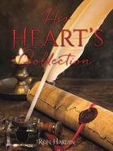 His Heart's Collection | Ron Hardin |