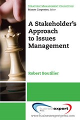 A Stakeholder Approach to Issues Management | Robert Boutilier |