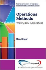 Operations Methods | Shaw, Kenneth A., Ph.D. |