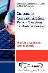 Corporate Communication | Goodman, Michael B. ; Hirsch, Peter B. |