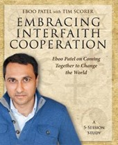 Embracing Interfaith Cooperation | Eboo Patel |