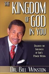 The Kingdom of God in You | Bill Winston |