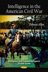 Intelligence in the American Civil War | Thomas Allen |