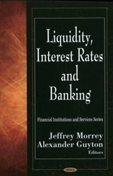 Liquidity, Interest Rates and Banking | Jeffrey Morrey |