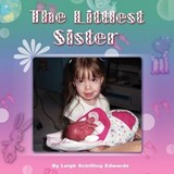 The Littlest Sister | Leigh Schilling Edwards |