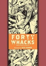 Forty Whacks and Other Stories | Al Feldstein |