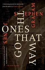 Ones That Got Away | Stephen Graham Jones |