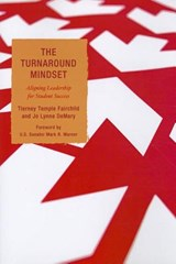 The Turnaround Mindset | Fairchild, Tierney Temple, Ph.D. ; Demary, Jo Lynne |