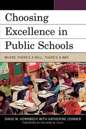 Choosing Excellence in Public Schools | David W. Hornbeck |