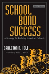 School Bond Success | Carleton R. Holt |