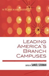 Leading America's Branch Campuses | auteur onbekend |