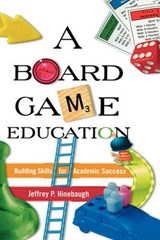 Board Game Education | Jeffrey P. Hinebaugh |