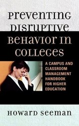Preventing Disruptive Behavior in Colleges | Howard Seeman |