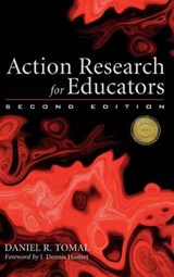 Action Research for Educators | Daniel R. Tomal |