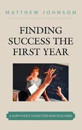 Finding Success the First Year | Matthew Johnson |