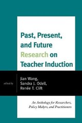 Past, Present, and Future Research on Teacher Induction | auteur onbekend |