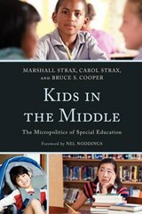 Kids in the Middle | Strax, Marshall; Strax, Carol; Cooper, Bruce S. |