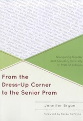 From the Dress-Up Corner to the Senior Prom | Jennifer Bryan |