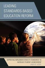 Leading Standards-Based Education Reform | Linda R. Vogel |