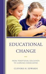 Educational Change | Clifford H. Edwards |