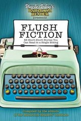 Uncle John's Bathroom Reader Presents Flush Fiction |  |