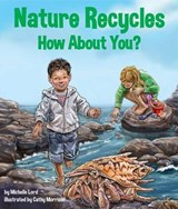 Nature Recycles | Michelle Lord |