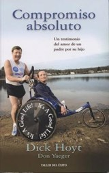 Compromiso absoluto / Total Commitment | Hoyt, Dick ; Yaeger, Don |