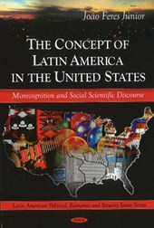 The Concept of Latin America in the United States