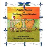 Puggley Wuggley and the Three-Legged Chicken | Greg Williams |