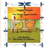 Puggley Wuggley and the Three-Legged Chicken