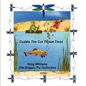 Cuddie the Cut Throat Trout